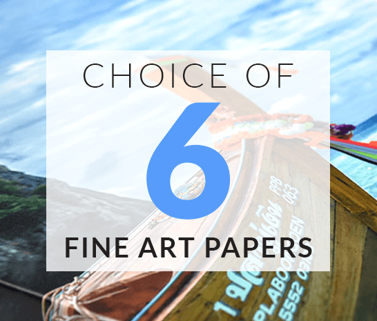 6 Fine Art Papers